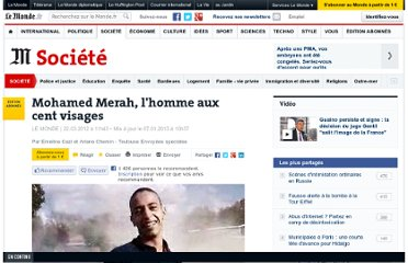 http://www.lemonde.fr/societe/article/2012/03/22/mohamed-merah-l-homme-aux-cent-visages_1674097_3224.html