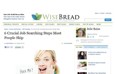 http://www.wisebread.com/6-crucial-job-searching-steps-most-people-skip