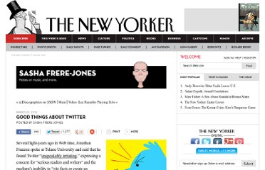 http://www.newyorker.com/online/blogs/sashafrerejones/2012/03/good-things-about-twitter.html