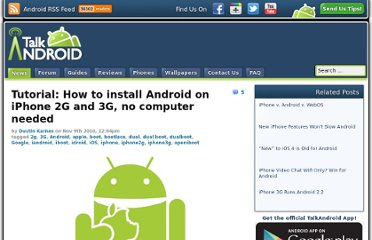 http://www.talkandroid.com/20764-tutorial-how-to-install-android-on-iphone-2g-and-3g-no-computer-needed/#.T2tiYXhIe_Y