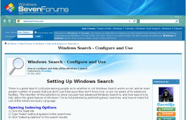 http://www.sevenforums.com/tutorials/129437-windows-search-configure-use.html