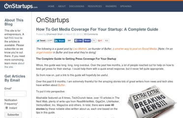 http://onstartups.com/tabid/3339/bid/80121/How-To-Get-Media-Coverage-For-Your-Startup-A-Complete-Guide.aspx