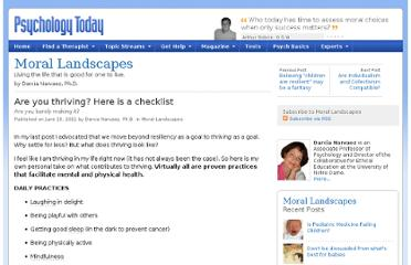 http://www.psychologytoday.com/blog/moral-landscapes/201106/are-you-thriving-here-is-checklist