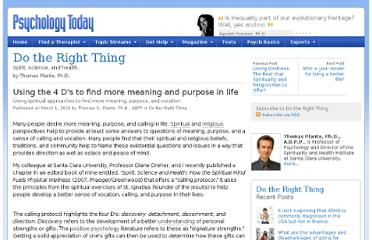 http://www.psychologytoday.com/blog/do-the-right-thing/201003/using-the-4-ds-find-more-meaning-and-purpose-in-life