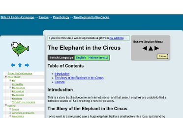 http://www.shlomifish.org/philosophy/psychology/elephant-in-the-circus/