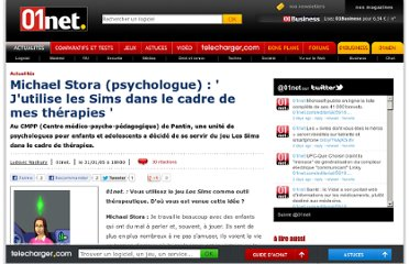 http://www.01net.com/editorial/265860/michael-stora-psychologue-jutilise-les-sims-dans-le-cadre-de-mes-therapies/