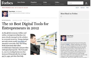 http://www.forbes.com/sites/ilyapozin/2012/03/23/the-10-best-digital-tools-for-entrepreneurs-in-2012/