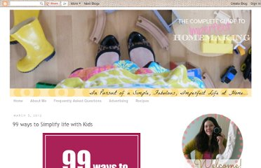 http://www.imperfecthomemaking.com/2012/03/99-ways-to-simplify-life-with-kids.html