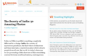 http://www.smashingmagazine.com/2010/03/20/the-beauty-of-india-50-amazing-photos/