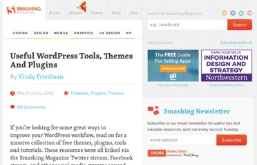 http://wp.smashingmagazine.com/2012/03/22/useful-wordpress-tools-themes-plugins/