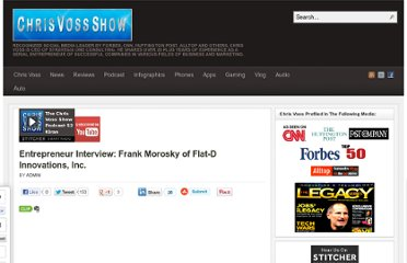 http://thechrisvossshow.com/entrepenaur-interview-w-frank-morosky-of-flat-d-innovations-inc/