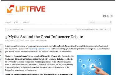http://liftfive.com/2012/03/5-myths-around-the-great-influencer-debate/