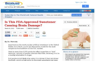 http://articles.mercola.com/sites/articles/archive/2012/03/24/aspartame-affects-brain-health.aspx