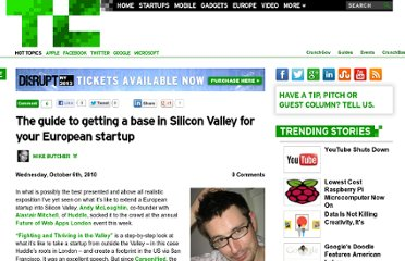 http://techcrunch.com/2010/10/06/the-guide-to-getting-a-base-in-silicon-valley-for-your-european-startup/