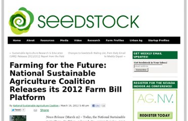 http://seedstock.com/2012/03/19/farming-for-the-future-national-sustainable-agriculture-coalition-releases-its-2012-farm-bill-platform/