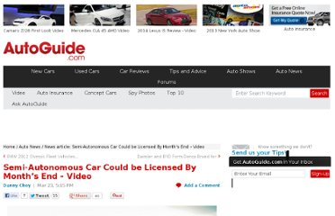 http://www.autoguide.com/auto-news/2012/03/semi-autonomous-car-could-be-licensed-by-months-end-video.html
