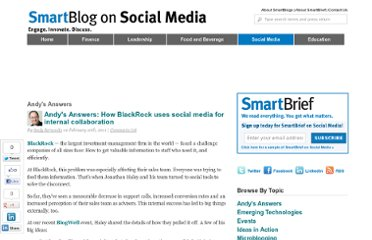 http://smartblogs.com/social-media/2011/02/10/andys-answers-how-blackrock-uses-social-media-for-internal-collaboration/