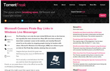http://torrentfreak.com/microsoft-censors-pirate-bay-links-in-windows-live-messenger-120324/
