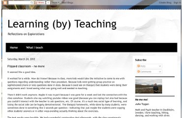 http://juliatsygan.blogspot.com/2012/03/flipped-classroom-no-more.html