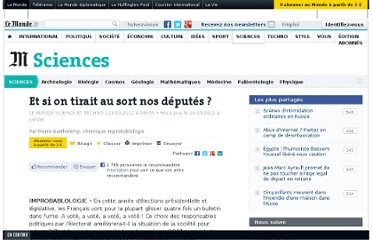 http://www.lemonde.fr/sciences/article/2012/03/23/et-si-on-tirait-au-sort-nos-deputes_1674276_1650684.html