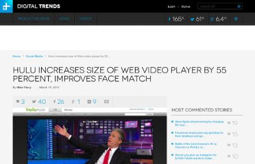 http://www.digitaltrends.com/social-media/hulu-increases-size-of-web-video-player-by-55-percent-improves-face-match/