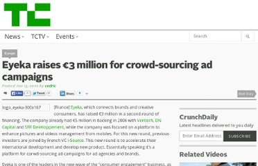 http://techcrunch.com/2010/01/15/eyeka-raises-e3-million-for-crowd-sourcing-ad-campaigns/