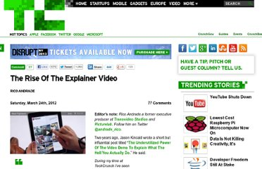 http://techcrunch.com/2012/03/24/rise-of-the-explainer-video/