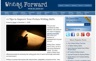http://www.writingforward.com/news-announcements/guest-posts/10-tips-to-improve-your-fiction-writing-skills