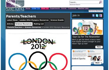 http://www.planet-science.com/categories/parentsteachers/science-resources/2011/10/london-2012-olympics-resources.aspx