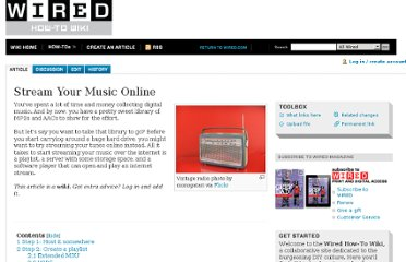 http://howto.wired.com/wiki/Stream_Your_Music_Online