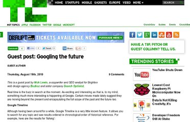 http://techcrunch.com/2010/08/19/guest-post-googling-the-future/