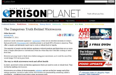 http://www.prisonplanet.com/the-dangerous-truth-behind-microwaves.html