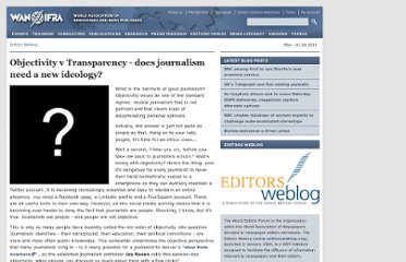 http://www.editorsweblog.org/2011/11/02/objectivity-v-transparency-does-journalism-need-a-new-ideology
