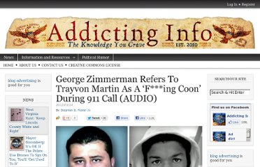http://www.addictinginfo.org/2012/03/24/george-zimmerman-refers-to-trayvon-martin-as-a-fing-coon-during-911-call-audio/