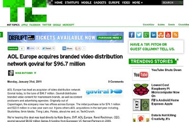 http://techcrunch.com/2011/01/31/aol-europe-acquires-branded-video-distribution-network-goviral-for-96-7-million/