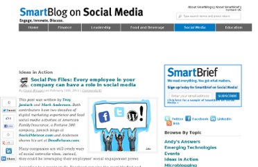 http://smartblogs.com/social-media/2011/02/14/social-pro-files-every-employee-in-your-company-can-have-a-role-in-social-media/