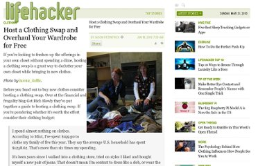 http://lifehacker.com/5567010/host-a-clothing-swap-and-overhaul-your-wardrobe-for-free