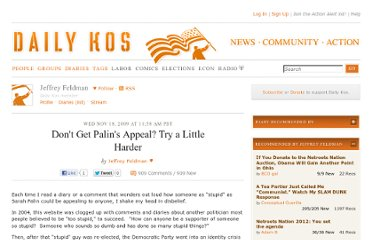 http://www.dailykos.com/story/2009/11/18/805704/-Don-t-Get-Palin-s-Appeal-Try-a-Little-Harder