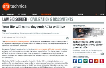 http://arstechnica.com/tech-policy/news/2010/03/your-life-will-some-day-end-acta-will-live-on.ars