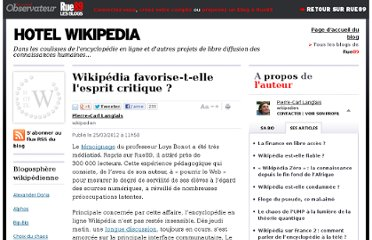 http://blogs.rue89.com/hotel-wikipedia/2012/03/25/wikipedia-favorise-t-elle-lesprit-critique-227008