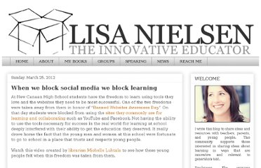 http://theinnovativeeducator.blogspot.com/2012/03/when-we-block-social-media-we-block.html
