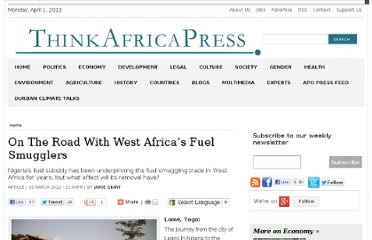 http://thinkafricapress.com/economy/road-west-africa-fuel-smugglers-inevitable-spread-nigeria-fuel-crisis