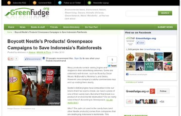 http://www.greenfudge.org/2010/03/21/boycott-nestles-products-greenpeace-campaigns-to-save-indonesias-rainforests/