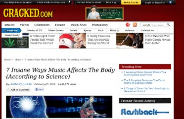http://www.cracked.com/article_18405_7-insane-ways-music-affects-body-according-to-science.html