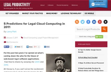 http://www.legalproductivity.com/humor/5-predictions-for-legal-cloud-computing-in-2011/