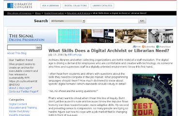 http://blogs.loc.gov/digitalpreservation/2011/07/what-skills-does-a-digital-archivist-or-librarian-need/