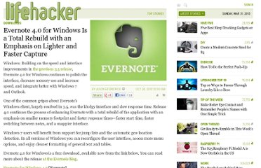http://lifehacker.com/5673498/evernote-40-for-windows-is-a-total-rebuild-with-an-emphasis-on-lighter-and-faster-capture