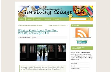 http://www.survivingcollegelife.com/2009/08/24/what-to-know-about-your-first-weeks-of-college-pt-ii/