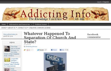 http://www.addictinginfo.org/2012/03/24/whatever-happened-to-separation-of-church-and-state/