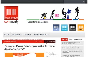 http://www.marketing-community.fr/2012/02/pourquoi-powerpoint-appauvrit-il-le-travail-des-marketeurs/#comment-183